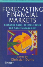 Forecasting Financial Markets : Exchange Rates, Interest Rates and Asset Management