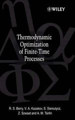 Thermodynamic Optimization of Finite-time Processes - R. S. Berry