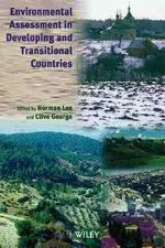 Environmental Assessment in Developing and Transitional Countries : Principles, Methods and Practice