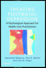 Treating Postnatal Depression : A Psychological Approach for Health Care Practitioners - Jeannette Milgrom