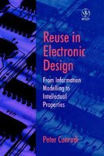 Integrated Circuit Design and Re-use : Series Monographs in Applied Toxicology - Peter J. Conradi