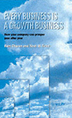 Every Business is a Growth Business - Noel M. Tichy