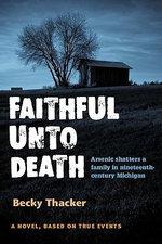 Faithful Unto Death - Becky Thacker