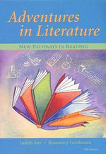 Adventures in Literature : New Pathways in Reading - Judith Kay
