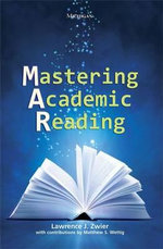 Mastering Academic Reading - Lawrence J Zwier