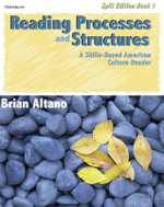 Reading Processes and Structures: Bk. 1 : A Skills-based American Culture Reader - Brian Altano