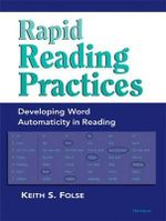 Rapid Reading Practices : Developing Word Automaticity in Reading - Keith S. Folse
