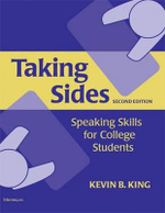 Taking Sides : Speaking Skills for College Students - Kevin B. King