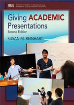 Giving Academic Presentations - Susan M. Reinhart