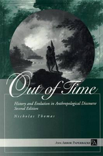 Out of Time : History and Evolution in Anthropological Discourse - Nicholas Thomas