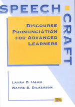 Speechcraft : Discourse Pronunciation for Advanced Learners - Laura D. Hahn