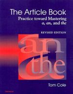 Article Book : Practice Toward Mastering a, an, and the - Tom Cole