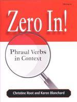 Zero In! : Phrasal Verbs in Context - Christine Baker Root