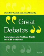 Great Debates : Language and Culture Skills for ESL Students - Meredith Westfall