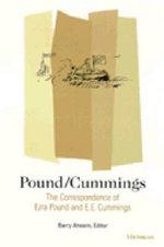 Pound/Cummings : The Correspondence of Ezra Pound and E.E.Cummings - Ezra Pound