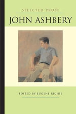 Selected Prose : Poets on Poetry - John Ashbery
