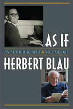 As If : An Autobiography - Herbert Blau