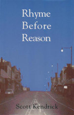 Rhyme Before Reason - Scott Kendrick