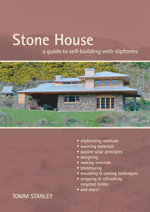 Stone House : A Guide to Building with Slipforms - Tomm Stanley