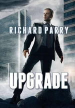 Upgrade - Richard Parry