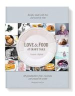 Love and Food at Gran's Table - Natalie Oldfield