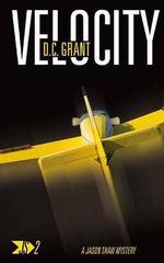 Velocity : Js 2 a Jason Shaw Mystery - D C Grant