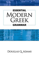 Essential Modern Greek Grammar - Douglas Q. Adams