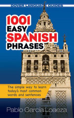1001 Easy Spanish Phrases - Pablo Garcia Loaeza