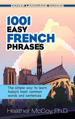 1001 Easy French Phrases - Heather McCoy