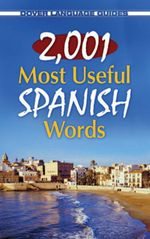 2,001 Most Useful Spanish Words - Pablo Garcia Loaeza