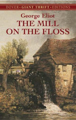 The Mill on the Floss - George Eliot