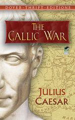 The Gallic War - Julius Caesar