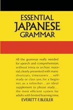Essential Japanese Grammar - E. F. Bleiler