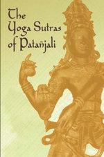 The Yoga Sutras of Patanjali - Patañjali