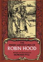 The Merry Adventures of Robin Hood - Howard Pyle