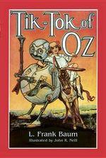 Tik-Tok of Oz - L. Frank Baum