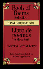 Book of Poems (Selection)/Libro de poemas (Seleccion) : A Dual-Language Book - Federico García Lorca