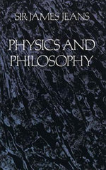 Physics and Philosophy - James Hopwood Jeans