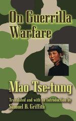 On Guerrilla Warfare - Mao Tse-tung