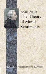 The Theory of Moral Sentiments - Adam Smith
