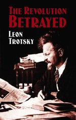 The Revolution Betrayed - Leon Trotsky