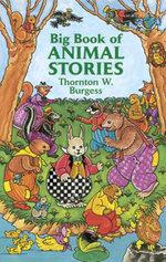 Big Book of Animal Stories - Thornton W. Burgess