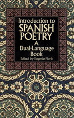 Introduction to Spanish Poetry : A Dual-Language Book