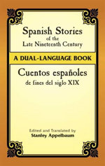 Spanish Stories of the Late Nineteenth Century : A Dual-Language Book