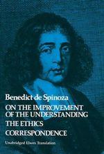 On the Improvement of the Understanding - Benedict de Spinoza
