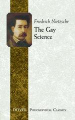 The Gay Science - Friedrich Nietzsche