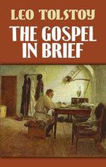 The Gospel in Brief - Leo Nikolayevich Tolstoy