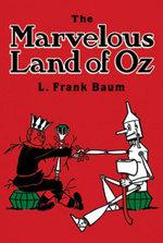 The Marvelous Land of Oz - L. Frank Baum