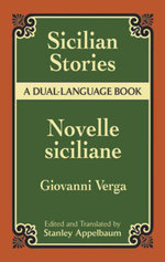 Sicilian Stories : A Dual-Language Book - Giovanni Verga