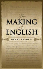 The Making of English - Henry Bradley
